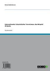 Internationaler islamistischer Terrorismus: das Beispiel Al-Qaida