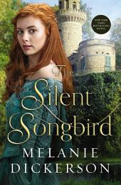 The Silent Songbird
