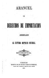 Arancel de derechos de importacion arreglado al sistema metrico decimal