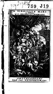P. Virgilius Maro ex editione Nic. Heinsii & P. Burmanni