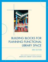 Building Blocks for Planning Functional Library Space: Edition 3