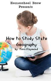How to Study State Geography: Fourth Grade Social Science Lesson, Activities, Discussion Questions and Quizzes