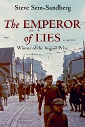 The Emperor of Lies: A Novel