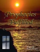 Prophecies Fulfilled: Genesis to Deuteronomy