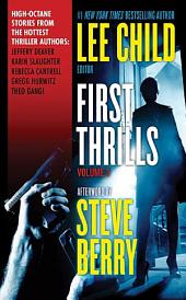 First Thrills: Volume 3: Short Stories, Volume 3