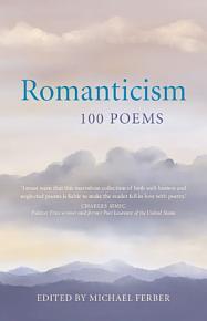 Romanticism  100 Poems PDF