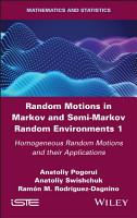 Random Motions in Markov and Semi Markov Random Environments 1 PDF