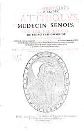 Les Commentaires de M. Pierre André Matthiole sur les six livres de P. Dioscoride de la matière medecinale