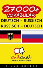 27000+ Deutsch - Russisch Russisch - Deutsch Vokabular