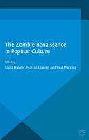 The Zombie Renaissance in Popular Culture PDF