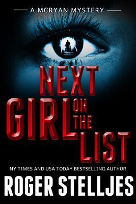 Next Girl On The List   Thriller  McRyan Mystery Series