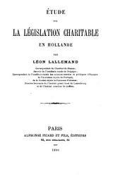 Etude sur la législation charitable en Hollande