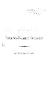 Schleswig-Holstein Succession. Official Documents