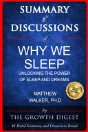 Summary   Discussions of Why We Sleep By Matthew Walker  PhD