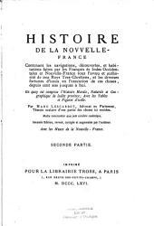 Histoire de la Nouvelle-France: contenant les navigations, dećouverts et habitations faites par les François ès indes occidentales et nouvelle France avec les muses de la Nouvelle France, Volume2