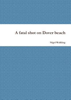 A fatal shot on Dover beach PDF
