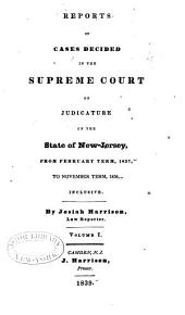 Reports of cases argued and determined in the Supreme Court, and the Court of Errors and Appeals of New Jersey: Volume 16