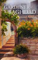 The Gardener of Baghdad PDF