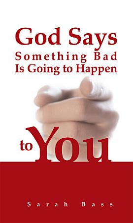 God Says Something Bad Is Going to Happen to You PDF