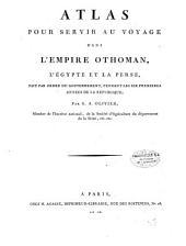 Atlas pour servir au voyage dans l'Empire Othoman, l'Egypte et la Perse