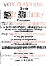 Vox Clamantis, Das ist Die Stimm Des in gantz neuen Auf alle Sonn- und Feyer-Tage gerichteten, aus H. Göttlichen Schrifft und heiligen Vätteren wie nicht weniger bewährten beweglichen Historien gezogenen Catholischen Predigen: Band 2