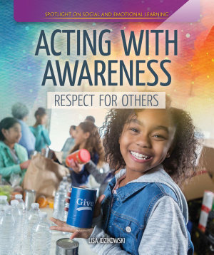 Acting with Awareness  Respect for Others