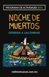 Michoacán Programa Día de Muertos 2014: Ofrenda a las ánimas