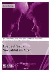 Lust auf Sex – Sexualität im Alter