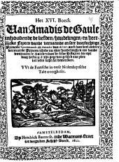 Het XVI. boeck van Amadis de Gaule inhoudende de liefden, handelingen, en heerlijcke feyten vande vernaemde en seer doorluchtige princen Speramondt en Amadis van Astren ... VVt de Fransche in onse Nederduytsche tale overgheset: Volume 1