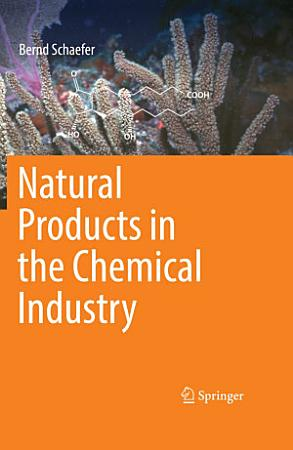 Natural Products in the Chemical Industry PDF