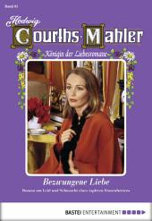 Hedwig Courths-Mahler - Folge 061: Bezwungene Liebe