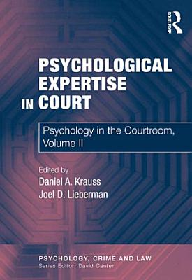 Psychological Expertise in Court