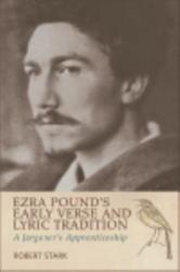 Ezra Pound S Early Verse And Lyric Tradition Book PDF
