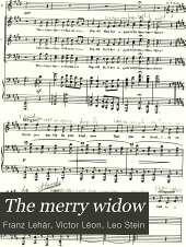 The Merry Widow: New Musical Play