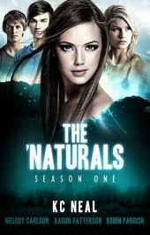 The 'Naturals: Season One -- Episodes 9-12