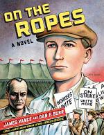 On the Ropes: A Novel