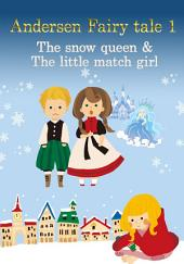 Andersen Fairy tale 1(The snow queen & The little match girl)