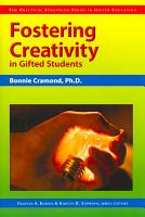 Fostering Creativity in Gifted Students PDF