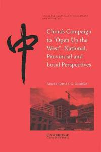 China s Campaign to  Open Up the West  Book