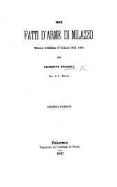 Dei Fatti d'Arme di Milazzo nella guerra d'Italia del 1860 ... Seconda edizione