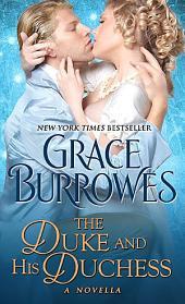 The Duke and His Duchess: A Novella