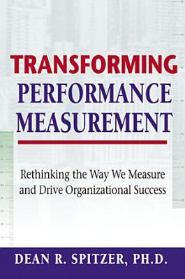 Transforming Performance Measurement