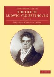 The Life Of Ludwig Van Beethoven  Book PDF