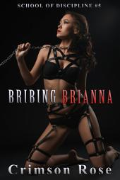 Bribing Brianna