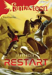 Fantasteen Fearfacer Restart