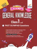 Olympiad Champs General Knowledge Class 1 with Past Olympiad Questions 2nd Edition PDF