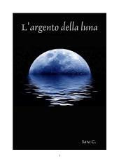 L'argento della luna