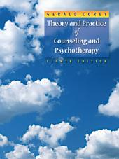 Theory and Practice of Counseling and Psychotherapy: Edition 8