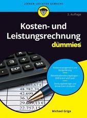 Kosten- und Leistungsrechnung fÃ1⁄4r Dummies: Ausgabe 2