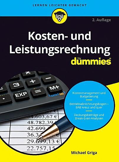 Kosten  und Leistungsrechnung f  r Dummies PDF